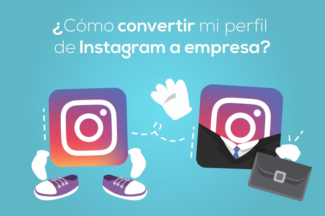 Convertir perfil personal de Instagram a empresa