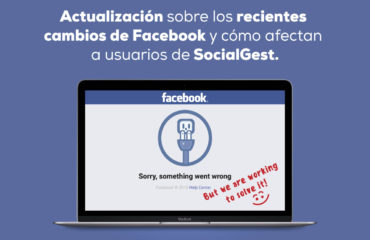Actualización cambios de Facebook y SocialGest