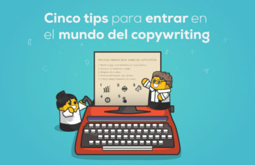 BLOG tips para entrar en el mundo del copywriting
