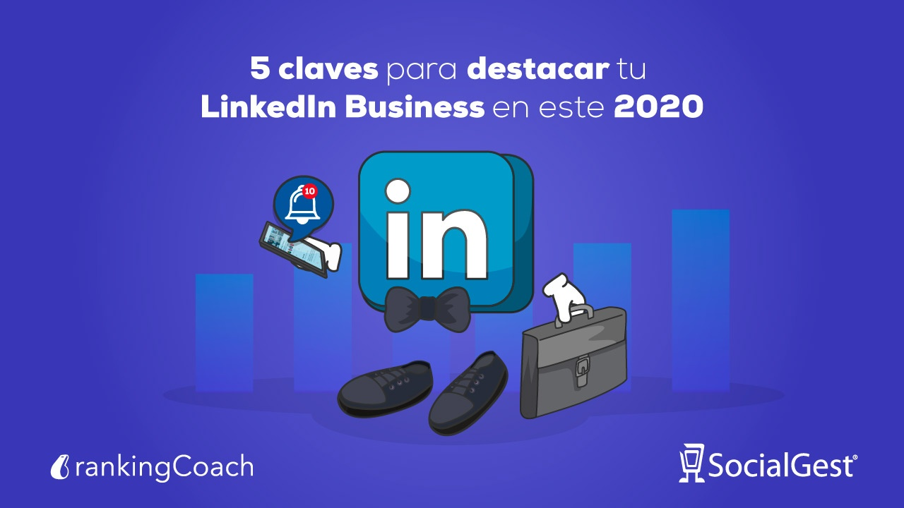 claves destacar LinkedIn Empresarial