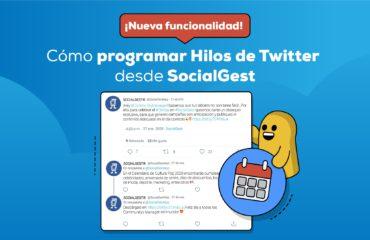 Hilos de Twitter en SocialGest