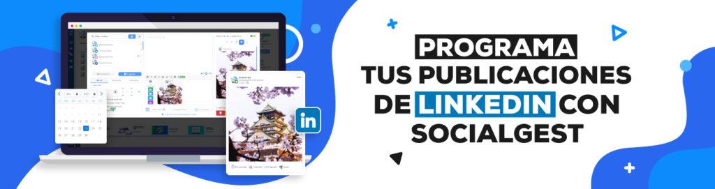 banner programa tus publicaciones de linkedin con socialgest