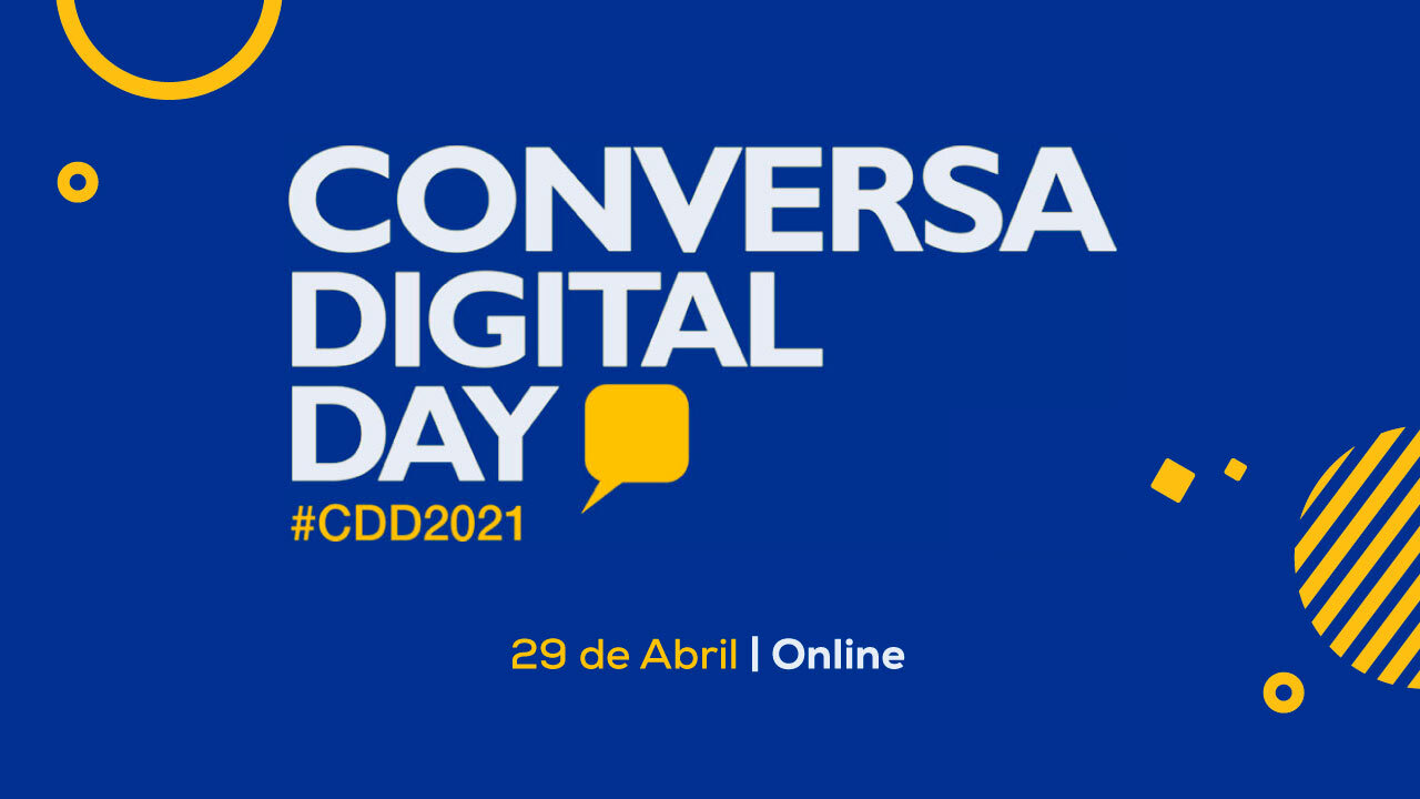 Conversa Digital Day #CDD2021
