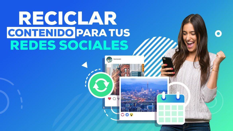 Reciclar contenido para redes sociales