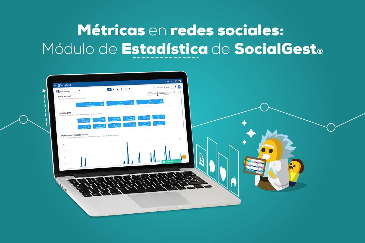 Métricas en redes sociales con SocialGest