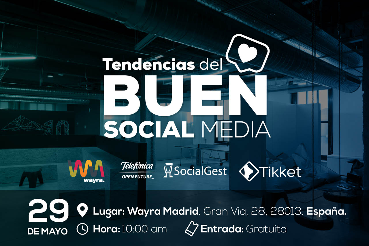 SocialGest ofreció a Madrid las Tendencias del Buen Social Media