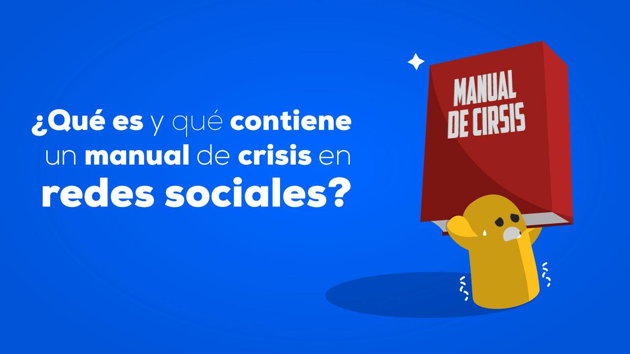que contiene un manual de crisis en redes sociales